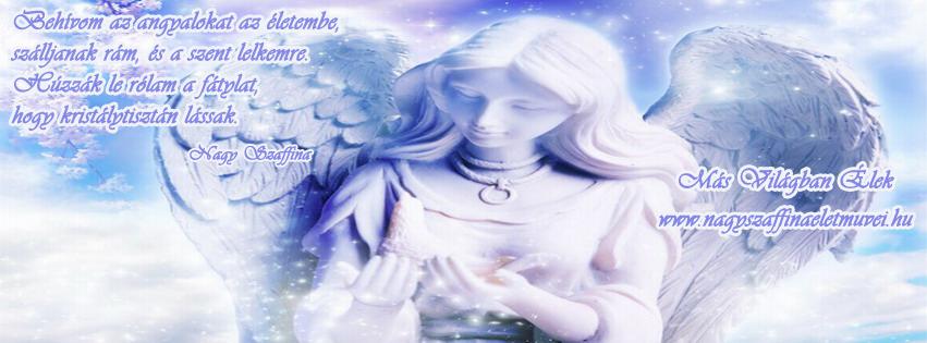 Letölthető Facebook fejléc Behívom az angyalokat az életembe Nagy Szaffina verse