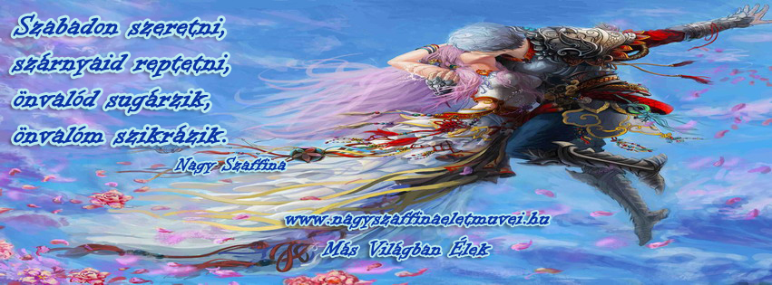 Letölthető Facebook fejléc Szabadon szeretni Nagy Szaffina verse