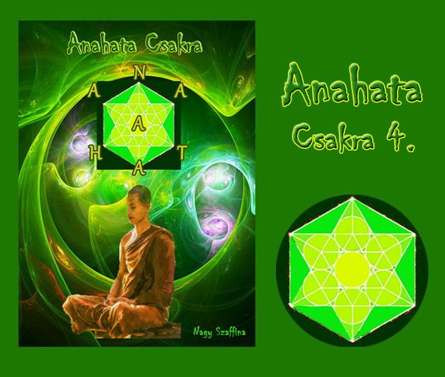 Anahata csakra e-book + hanganyag nagyszaffinaeletmuvei.hu