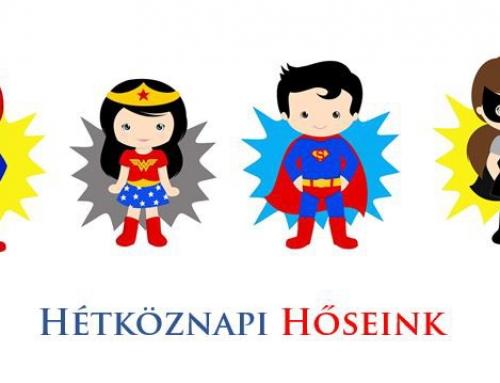 Hétköznapi Hőseink